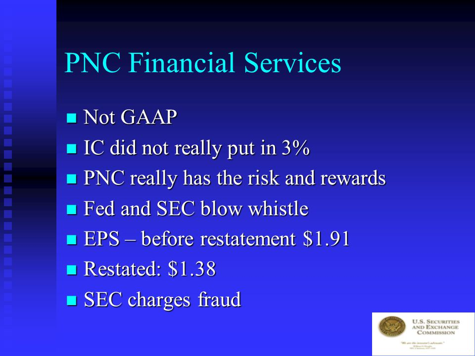 PNC Financial Services Insurance company puts in 3% of equity for all common stock Insurance company puts in 3% of equity for all common stock Looks like IC controls business Looks like IC controls business PNC gets preferred for weak loans PNC gets preferred for weak loans SPE buys 30 year zero bond Treasury = preferred after 30 years SPE buys 30 year zero bond Treasury = preferred after 30 years