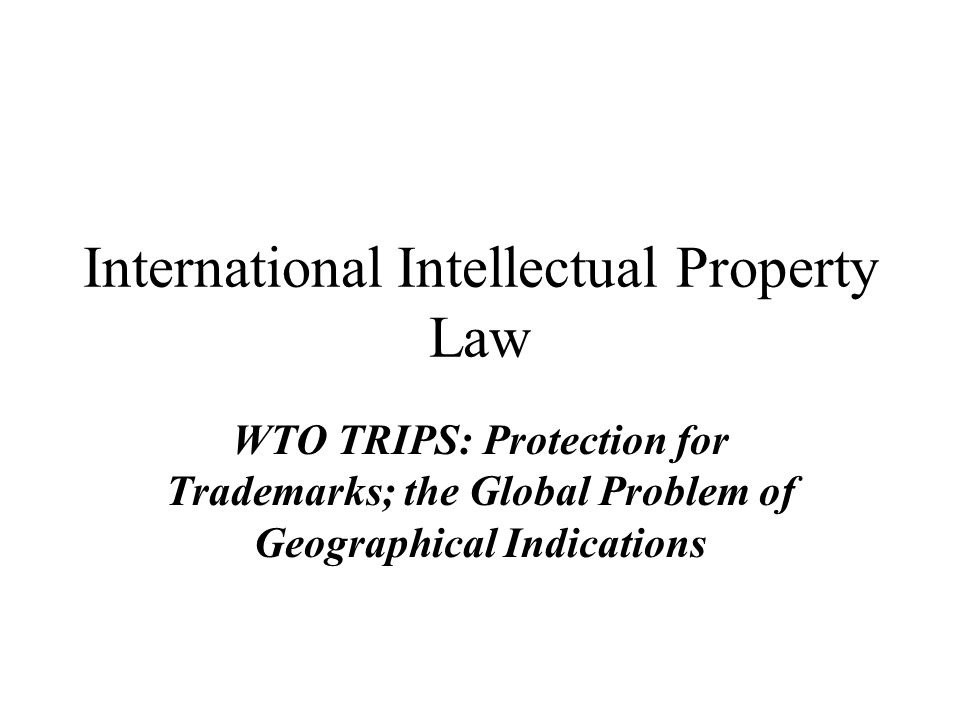 Today's Class Today we will explore some of the substantive protection provisions of TRIPS for trademarks
