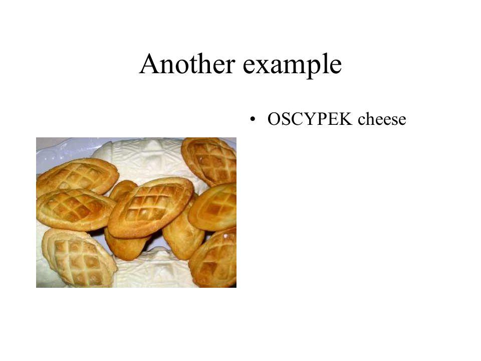 Another example OSCYPEK cheese