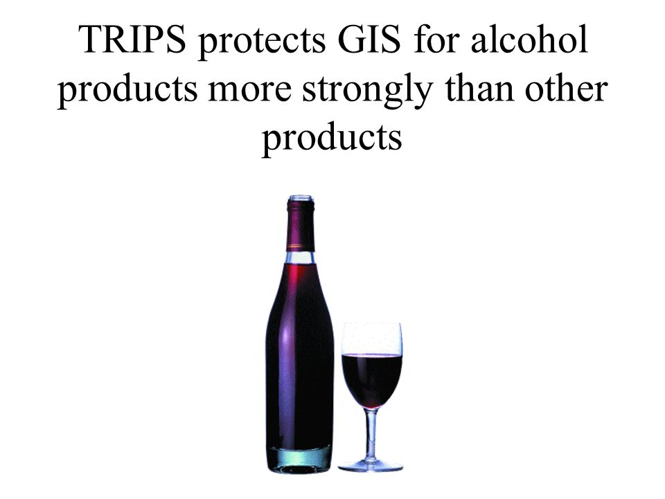 Special Protection for Geographical Indications For Wines and Spirits Art.