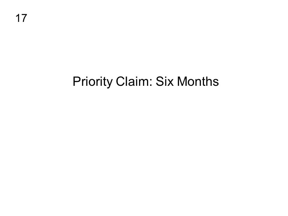 Priority Claim: Six Months 17