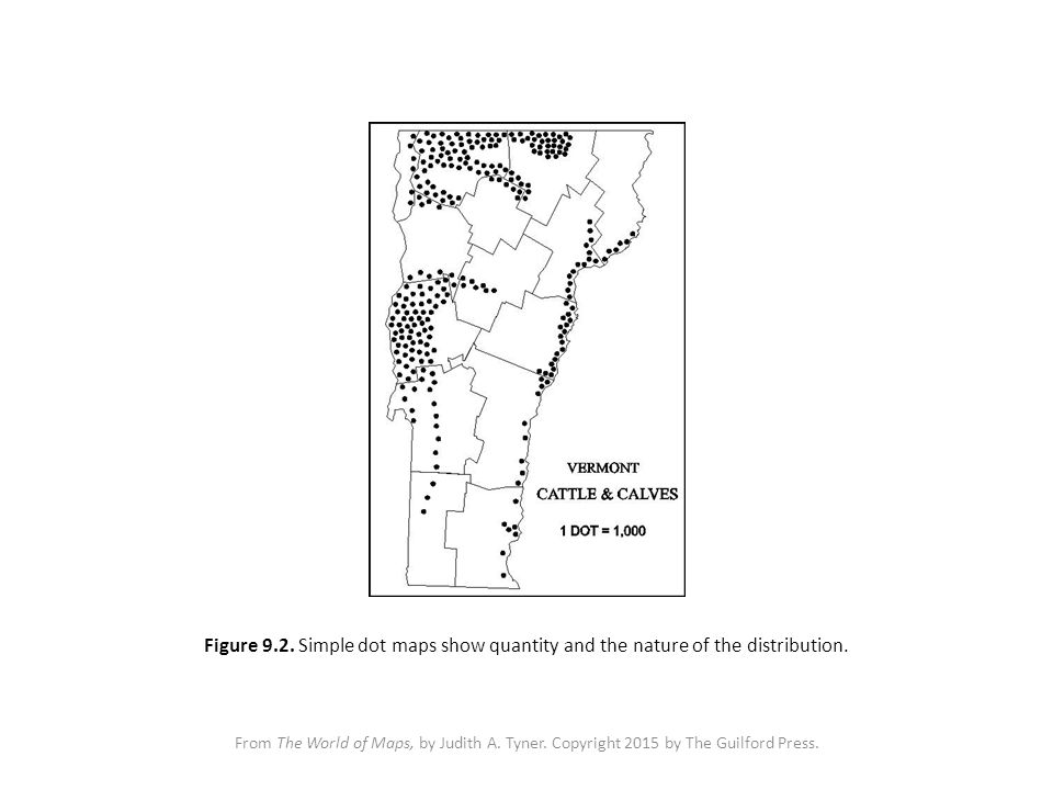 From The World of Maps, by Judith A. Tyner. Copyright 2015 by The Guilford Press. Figure 9.2. Simple dot maps show quantity and the nature of the dist