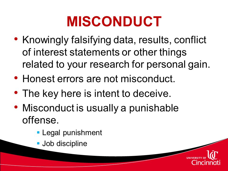 UNETHICAL BEHAVIOR Not necessarily misconduct.