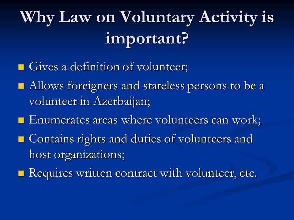 Why Law on Voluntary Activity is important.