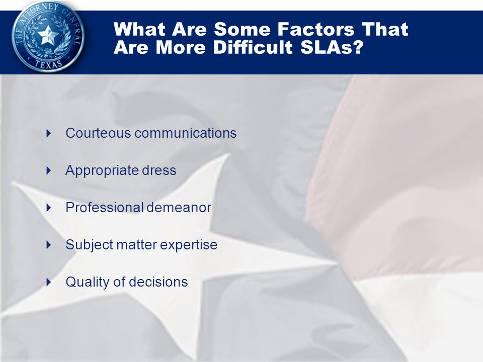 What Are Some Factors That Are More Difficult SLAs.