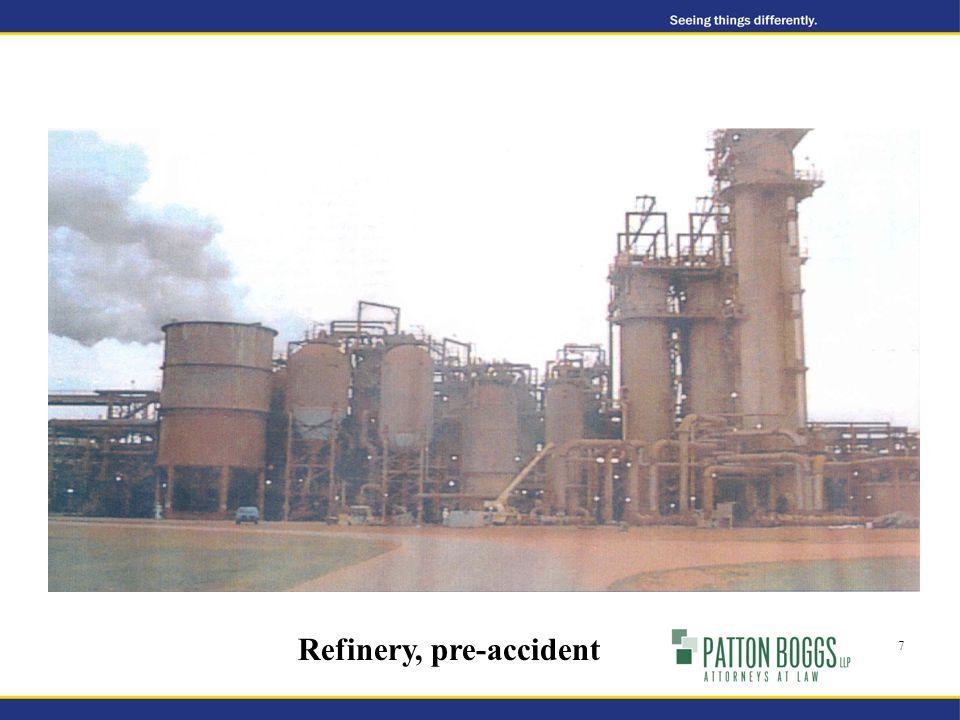 Refinery, pre-accident 7