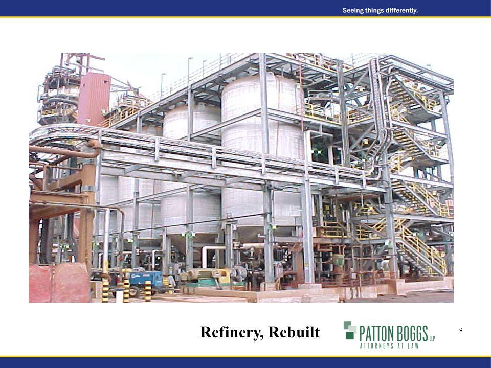 Refinery, Rebuilt 9
