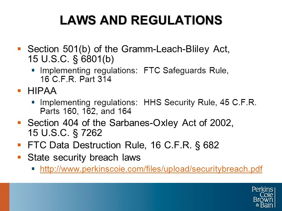 LAWS AND REGULATIONS  Section 501(b) of the Gramm-Leach-Bliley Act, 15 U.S.C.