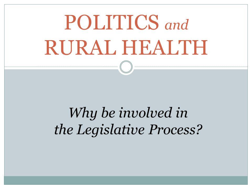 POLITICS AND RURAL HEALTH PUBLIC HEALTH HOSPITAL ADMINISTRATOR NURSE DOCTOR PA OR NP
