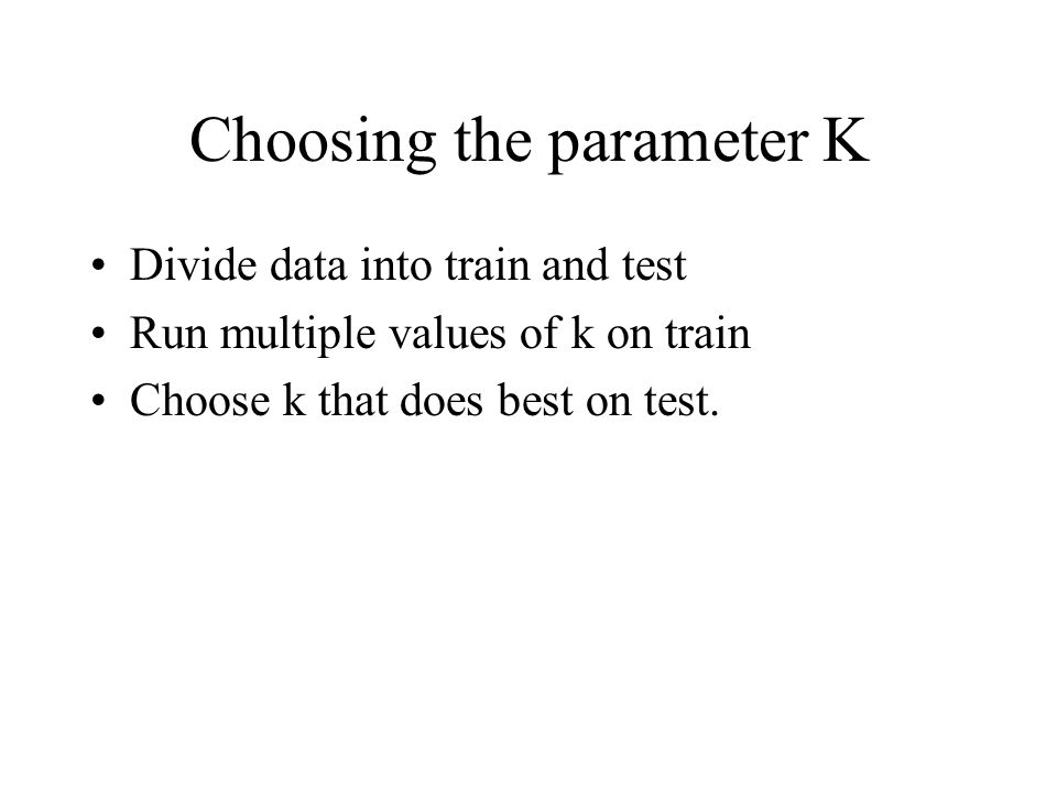 NOT This is a serious methological error You have used test data to pick the k.