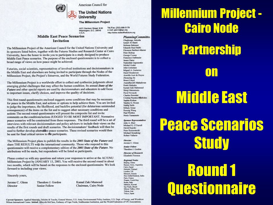 Millennium Project - Cairo Node Partnership on Middle East Peace Scenarios Study Round 1 Questionnaire