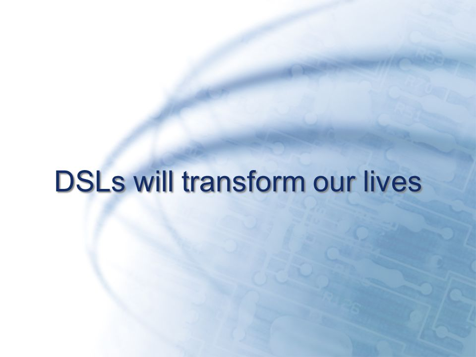 DSLs will transform our lives