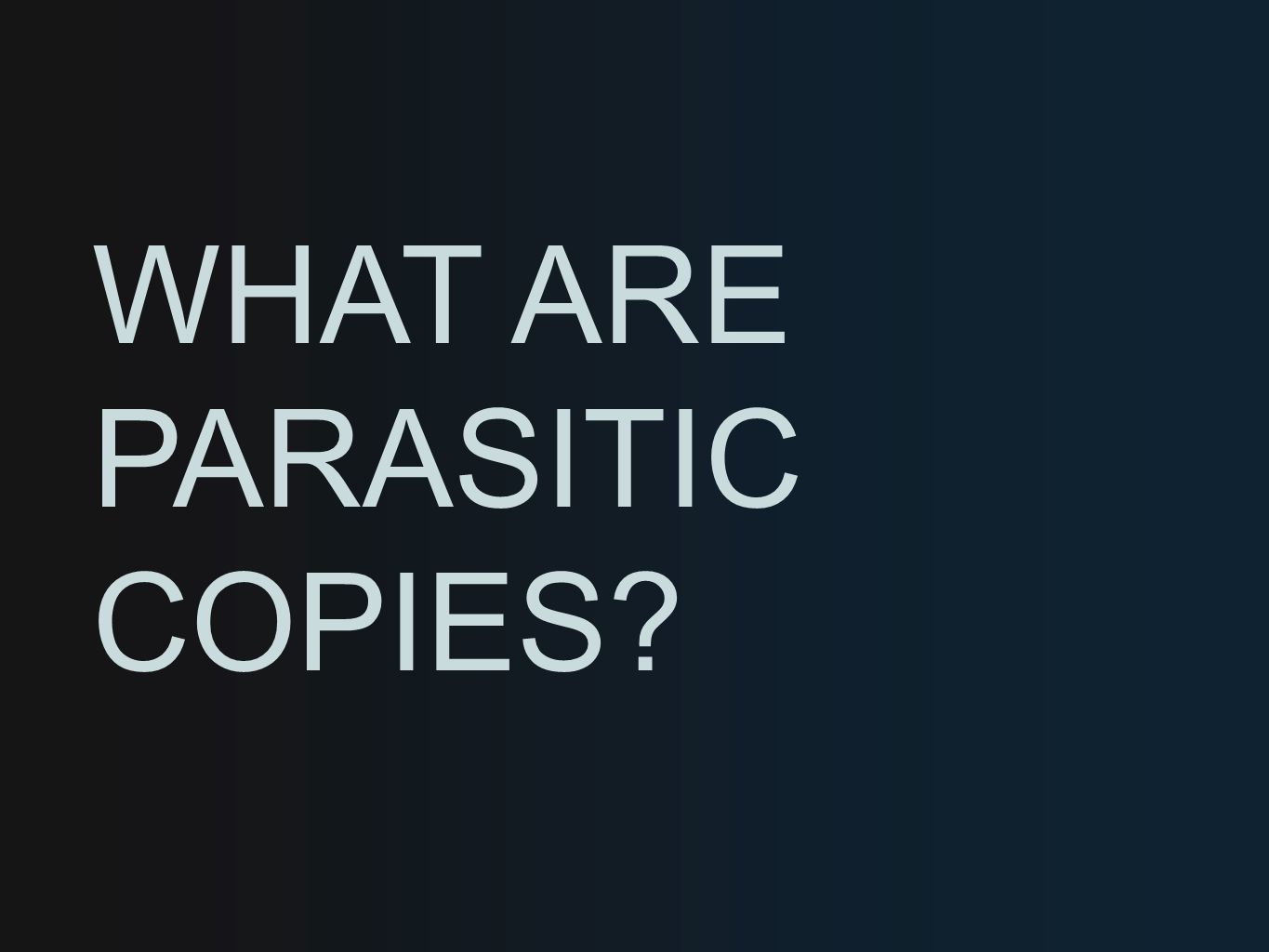 Parasitic copying is a significant issue across Europe, which, if left alone, will continue to grow.