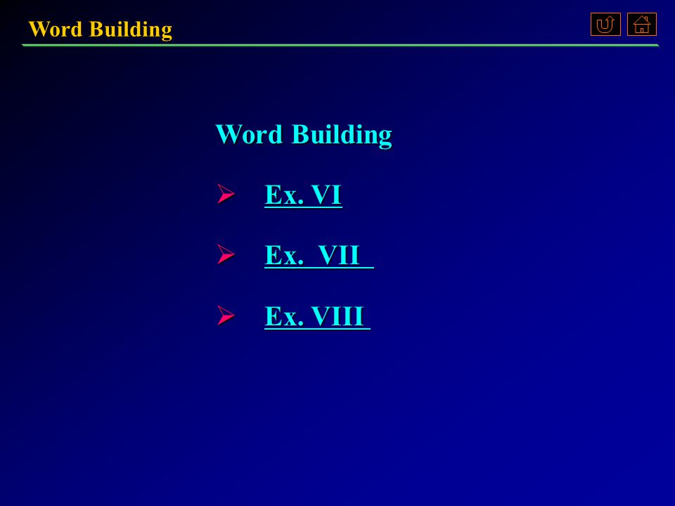B.Fill in the blanks in the following sentences with some of the words you have formed.