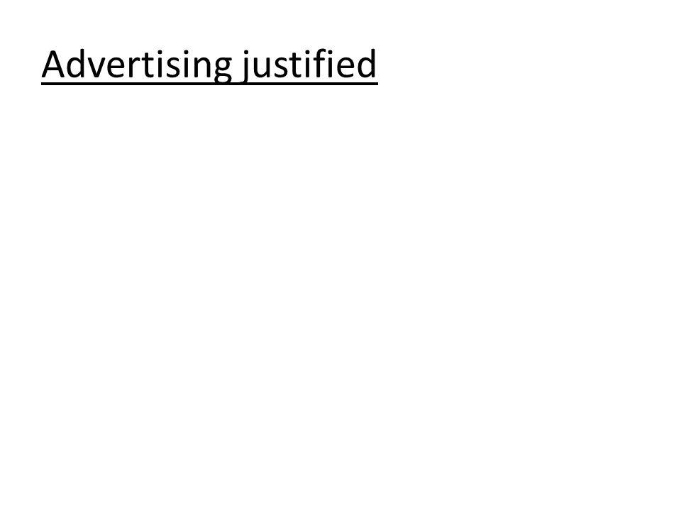 Advertising justified