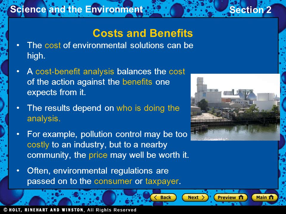Science and the Environment Section 2 Risk Assessment One of the costs of any action is the risk of an undesirable outcome.