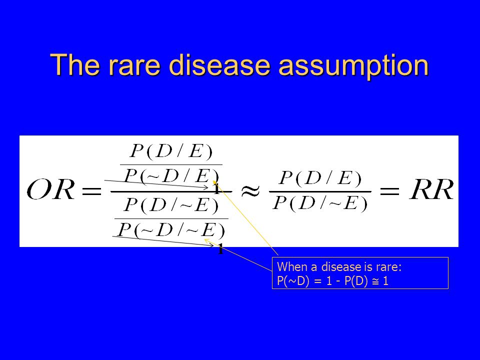 The rare disease assumption 1 1 When a disease is rare: P(~D) = 1 - P(D)  1