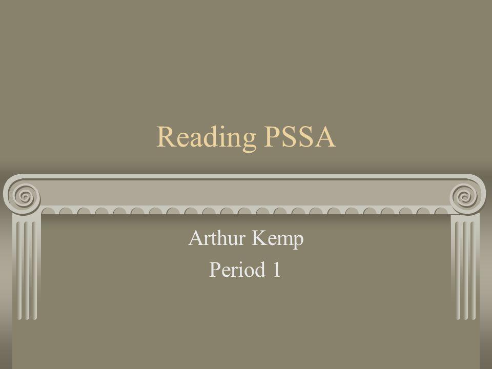 Reading PSSA Arthur Kemp Period 1