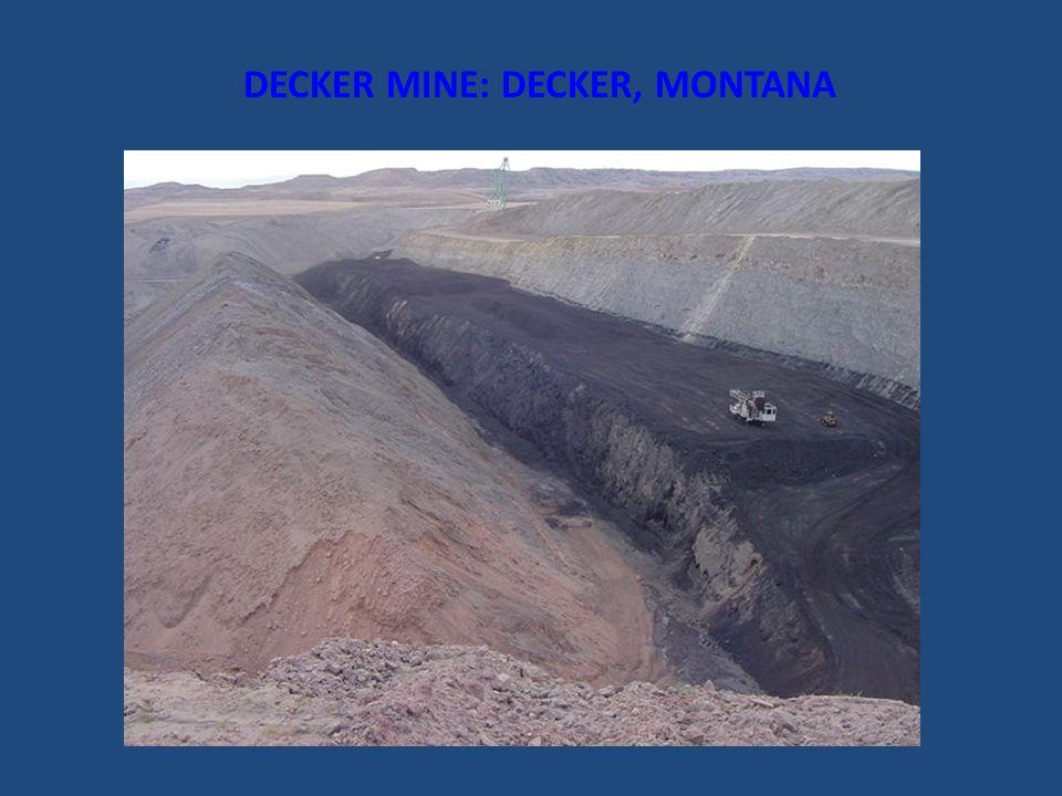 DECKER MINE: DECKER, MONTANA