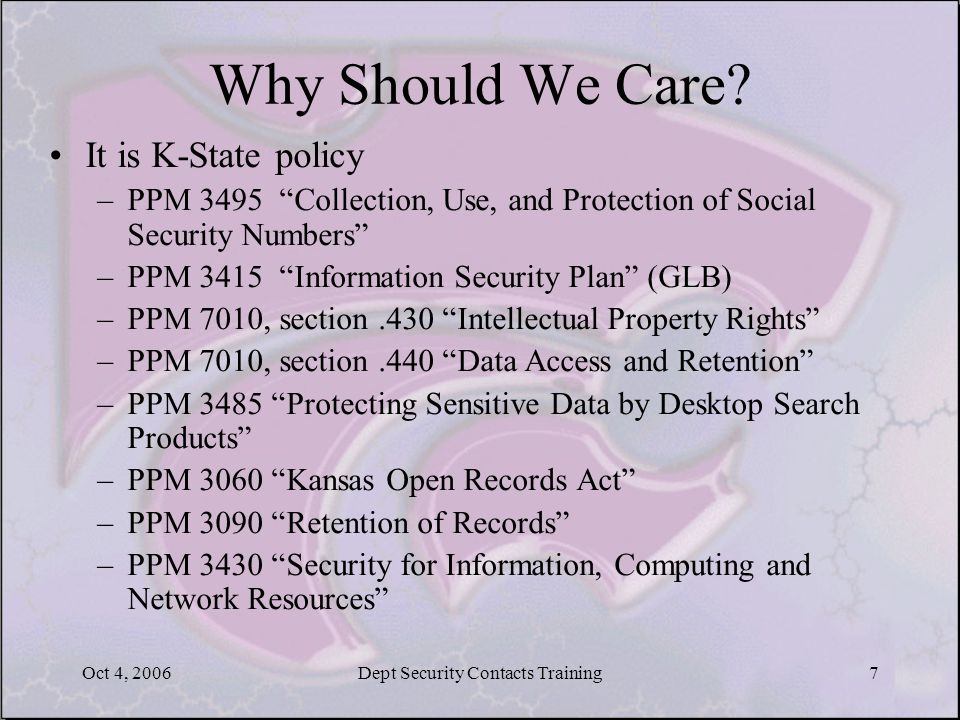 Oct 4, 2006Dept Security Contacts Training7 Why Should We Care.
