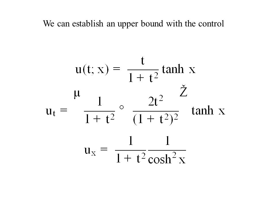 We can establish an upper bound with the control
