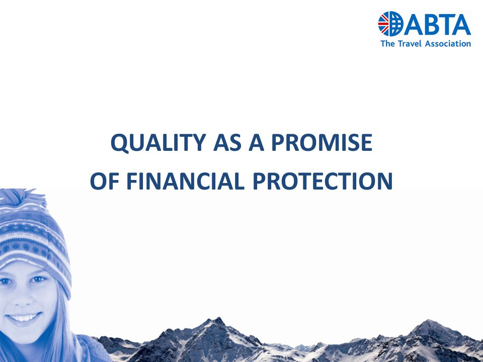 QUALITY AS A PROMISE OF FINANCIAL PROTECTION