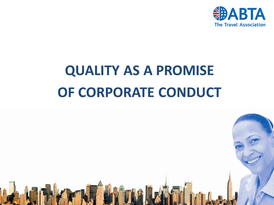 QUALITY AS A PROMISE OF CORPORATE CONDUCT