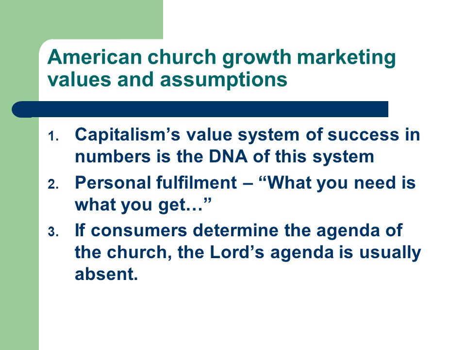 American church growth marketing values and assumptions 1.