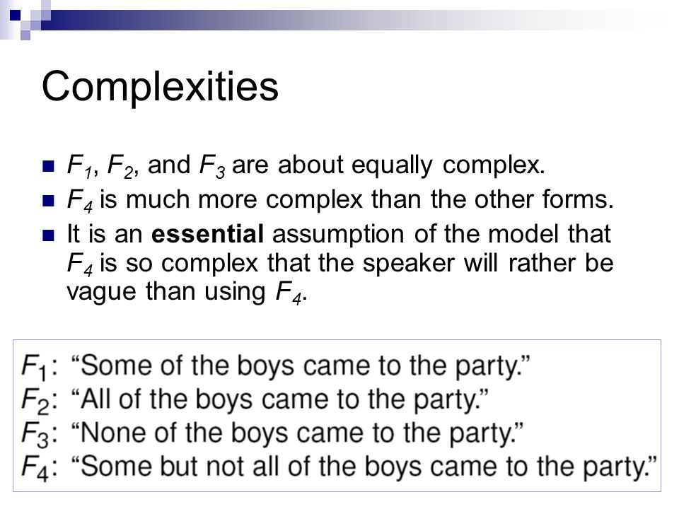 Complexities F 1, F 2, and F 3 are about equally complex.