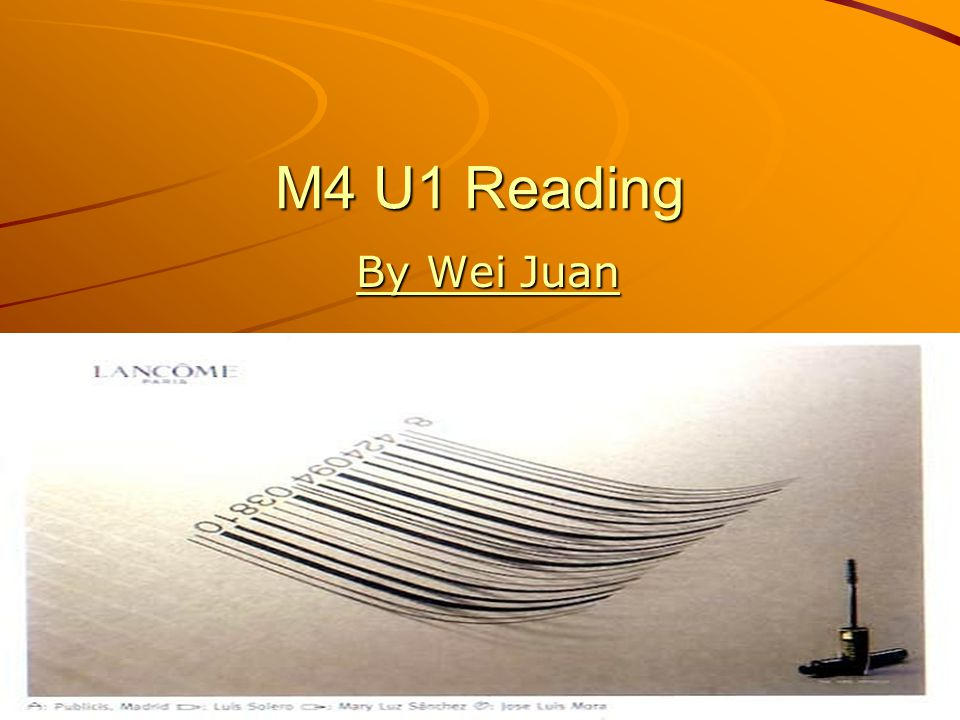 M4 U1 Reading By Wei Juan By Wei Juan