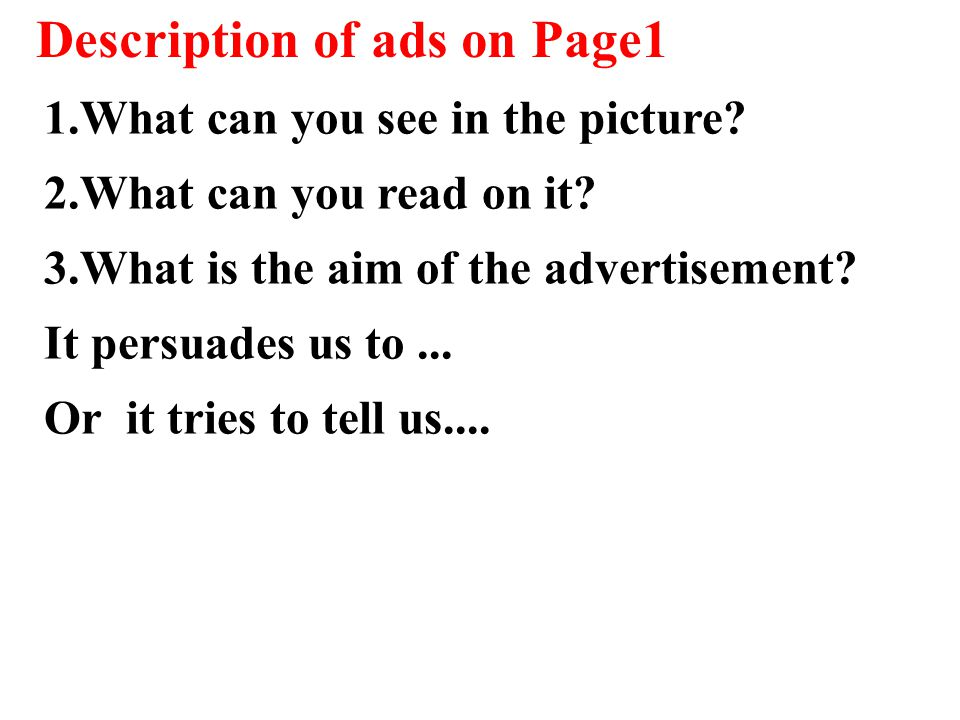Description of ads on Page1 1.What can you see in the picture.