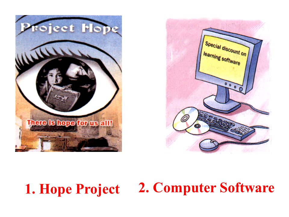 1. Hope Project 2. Computer Software