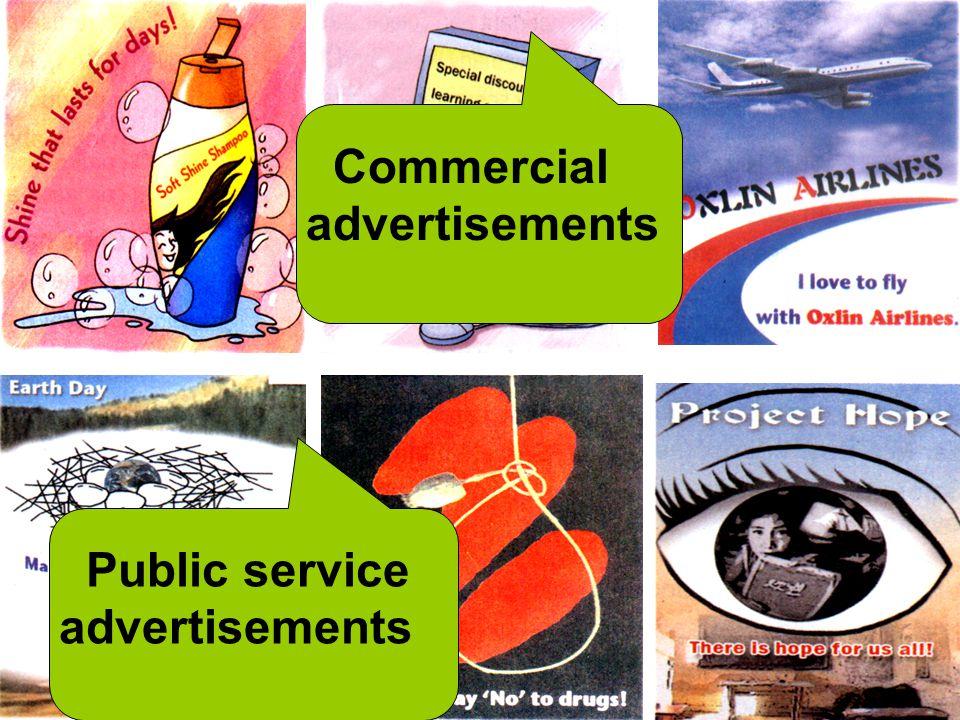 Commercial advertisements Public service advertisements