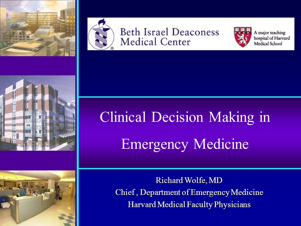 Decision Making and Clinical Errors Individual or System?
