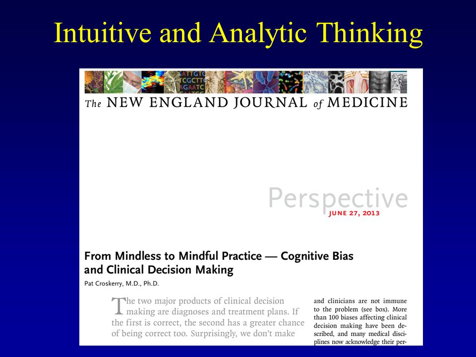 Intuitive and Analytic Thinking