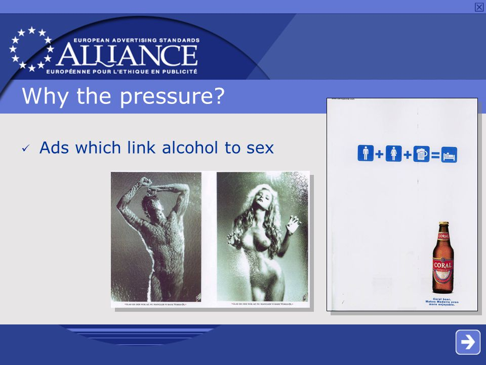 Why the pressure Ads which link alcohol to sex