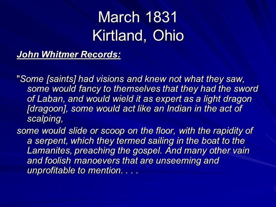 March 1831 Kirtland, Ohio John Whitmer Records: