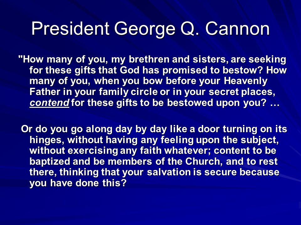 President George Q. Cannon