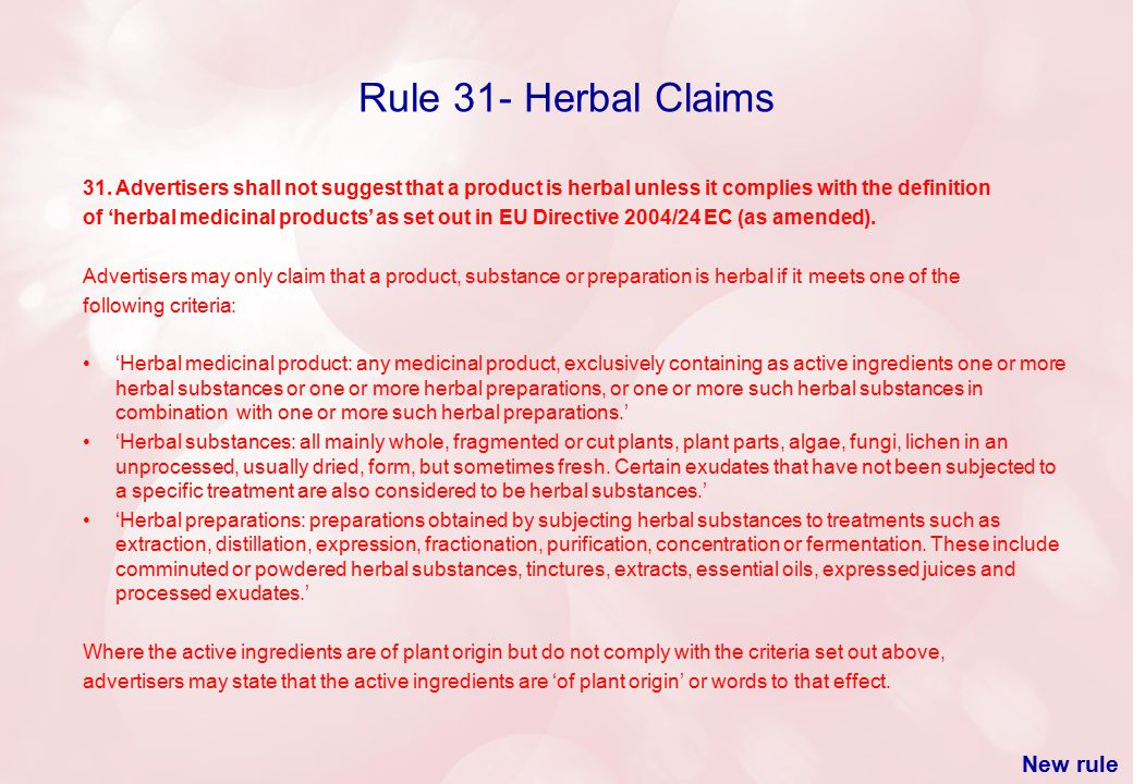 Rule 31- Herbal Claims New rule 31.