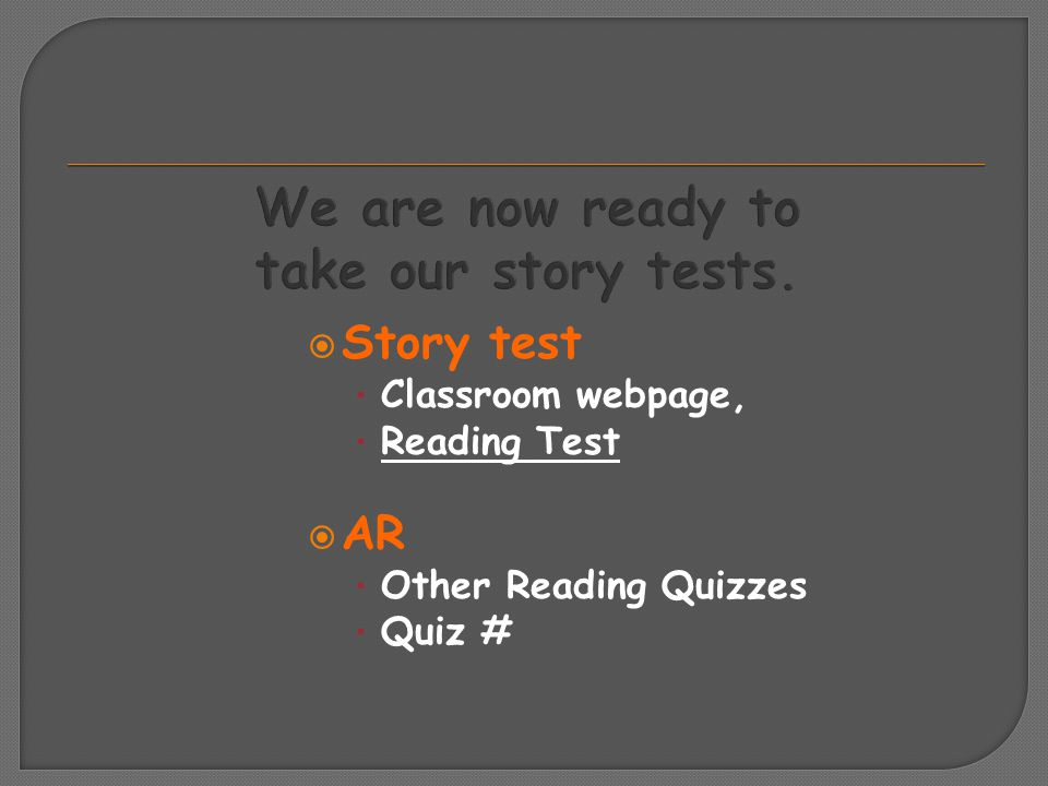  Story test Classroom webpage, Reading Test  AR Other Reading Quizzes Quiz #