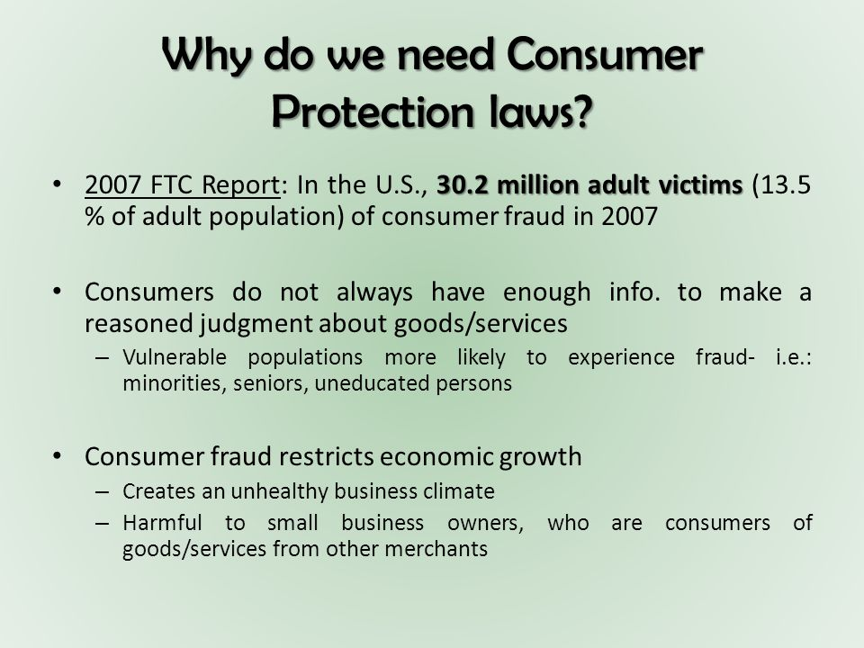 Why do we need Consumer Protection laws.
