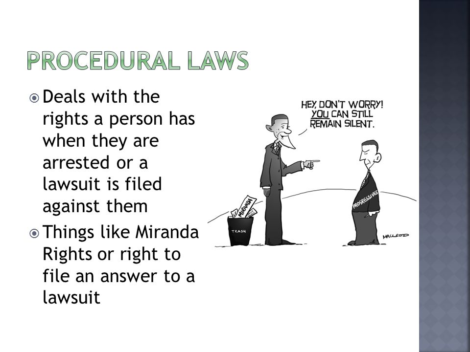  Deals with the rights a person has when they are arrested or a lawsuit is filed against them  Things like Miranda Rights or right to file an answer to a lawsuit