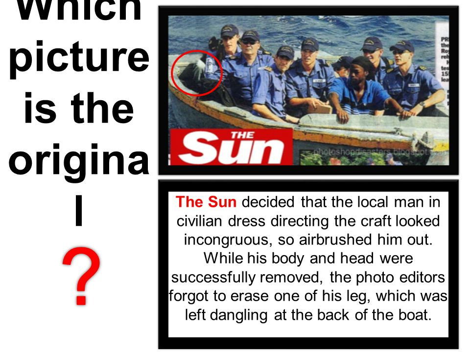 Which picture is the origina l The Sun decided that the local man in civilian dress directing the craft looked incongruous, so airbrushed him out.