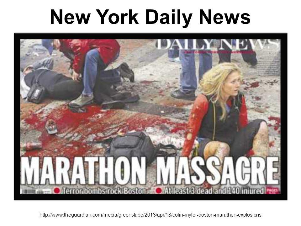 New York Daily News http://www.theguardian.com/media/greenslade/2013/apr/18/colin-myler-boston-marathon-explosions