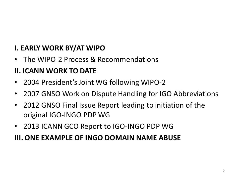 I. EARLY WORK BY/AT WIPO The WIPO-2 Process & Recommendations II.