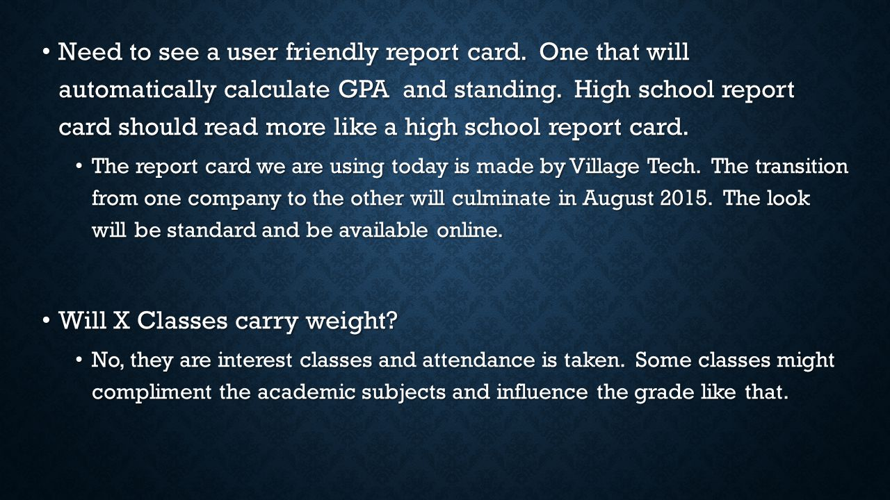Need to see a user friendly report card. One that will automatically calculate GPA and standing.