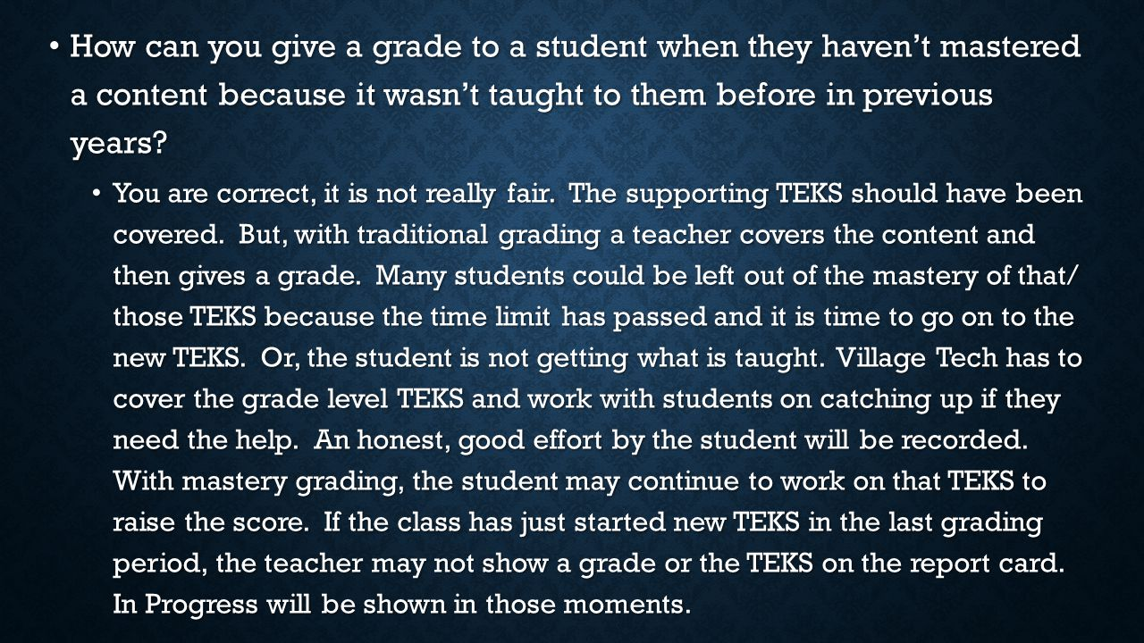 How can you give a grade to a student when they haven't mastered a content because it wasn't taught to them before in previous years.