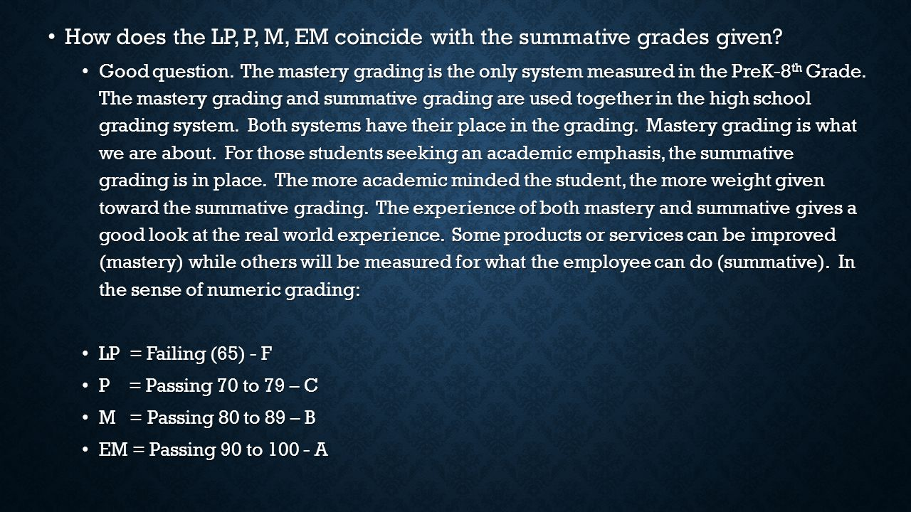How does the LP, P, M, EM coincide with the summative grades given.