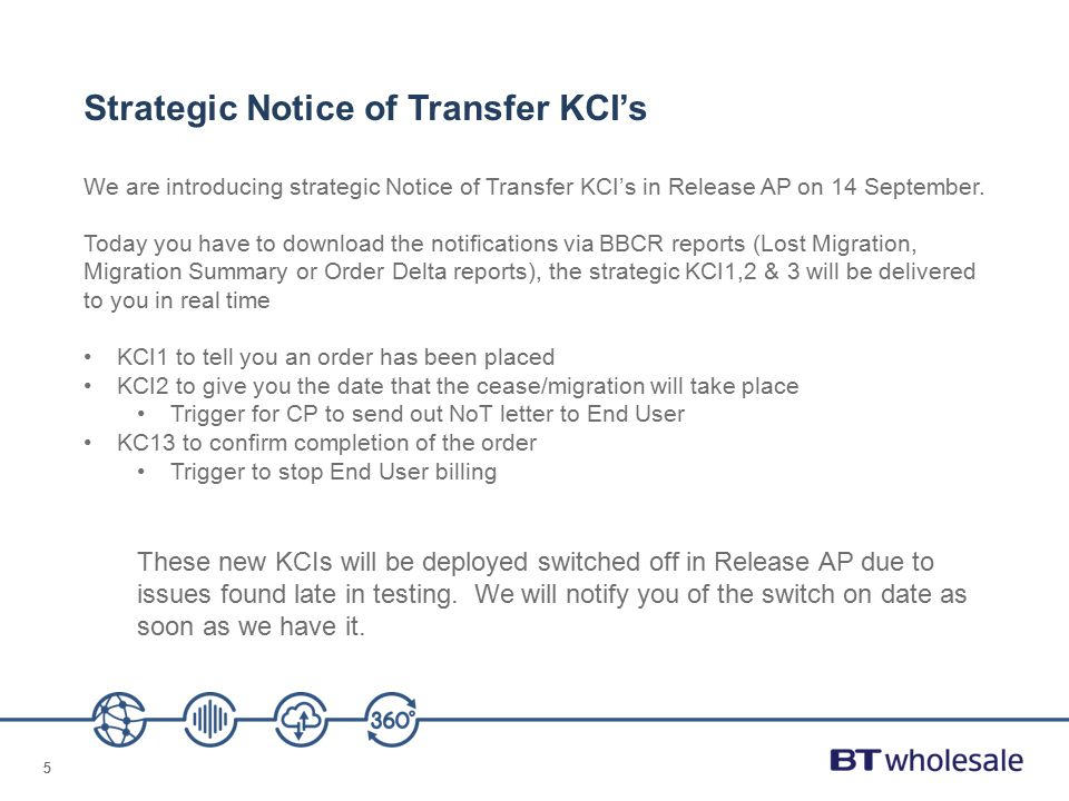 55 Strategic Notice of Transfer KCI's We are introducing strategic Notice of Transfer KCI's in Release AP on 14 September. Today you have to download