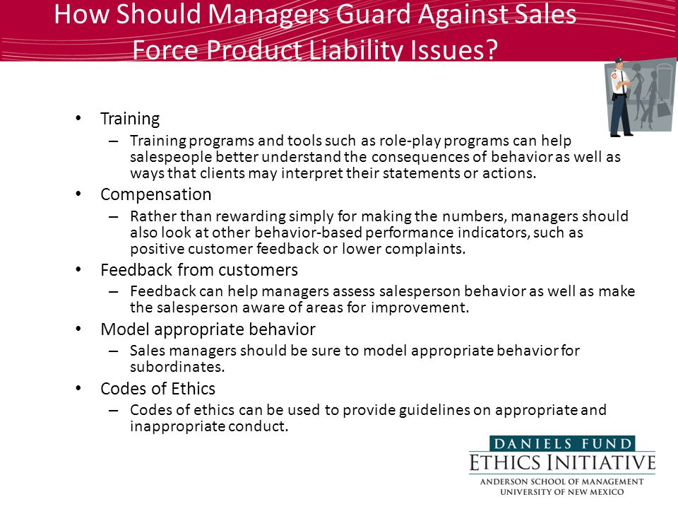 How Should Managers Guard Against Sales Force Product Liability Issues.